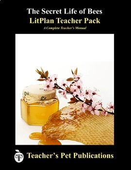 LitPlan Teacher Guide: The Secret Life of Bees - Lesson Plans, Questions, Tests