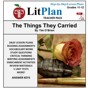 LitPlan Teacher Guide: The Things They Carried - Lesson Plans, Questions, Tests