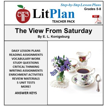 LitPlan Teacher Guide: The View From Saturday - Lesson Plans, Questions, Tests