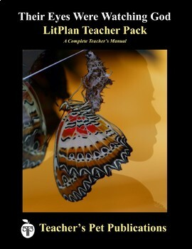 LitPlan Teacher Guide: Their Eyes Were Watching God - Lesson Plans, Questions...
