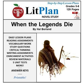 LitPlan Teacher Guide: When the Legends Die - Lesson Plans, Questions, Tests