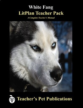 LitPlan Teacher Guide: White Fang - Lesson Plans, Questions, Tests