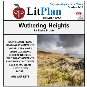 LitPlan Teacher Guide: Wuthering Heights - Lesson Plans, Questions, Tests
