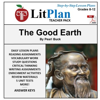 LitPlan Teacher Guide: The Good Earth - Lesson Plans, Questions, Tests