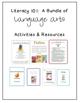 Literacy 101:  A Bundle of Language Arts Activities & Resources