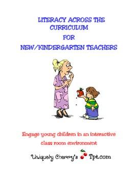 Literacy Across The Curriculum For New/ Kindergarten Teachers