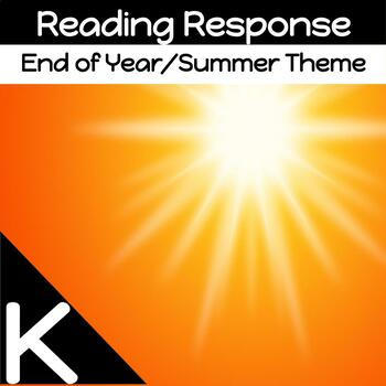 Literacy for Kindergarten:  Activities for the end of the school year