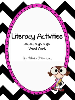 Literacy Activities: au, aw, ough, augh