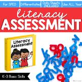 K-3 Literacy Assessments [for Special Ed] | Digital Progress Monitoring