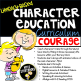 Literacy-Based Character Education Curriculum- Courage Unit