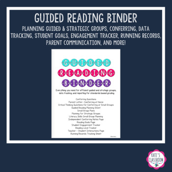 Literacy Binder Organization: Guided Reading, Strategic Reading, Conferencing