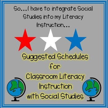 Literacy Block Schedules with Social Studies Integration