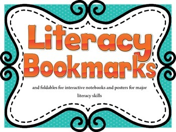 Literacy Bookmarks and Foldables