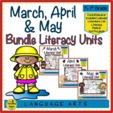 Literacy Bundle:  March, April & May