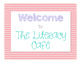 Literacy Cafe Welcome Signs