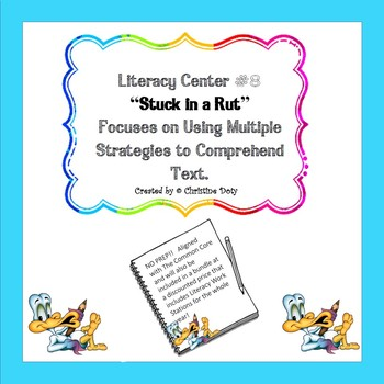 Literacy Center #8 Focuses on Comprehension Strategies