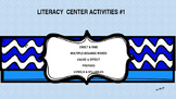 Literacy Center Activities