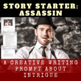 Story Starter Creative Writing Prompt: Assassin