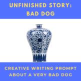 Literacy Center Activity Bad Dog Unfinished Story