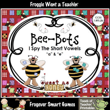 Literacy Center--Bee-Bots I Spy the Short Vowels (a & e)