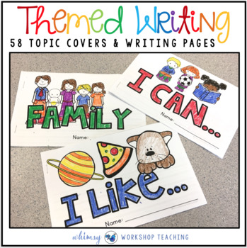 Writing Booklets: 215 Covers (Full Year) Whimsy Workshop Teaching