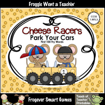 Literacy Center--Cheese Racers Park Your Cars (First 100 Fry Words)