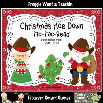 Literacy Center--Christmas Hoe Down Tic-Tac-Read (Primer Dolch Words)
