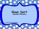 Literacy Center: Common Noun Sort