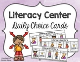 Literacy Center Daily Choice Cards
