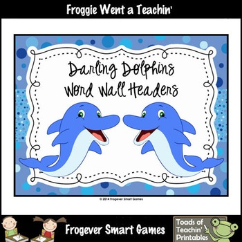 Literacy Center--Darling Dolphins Word Wall Headers (small/2 per page)