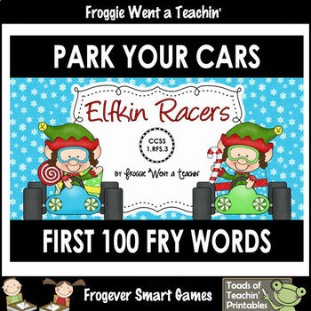 Literacy Center--Elfkin Racers Park Your Cars (First 100 Fry Words)