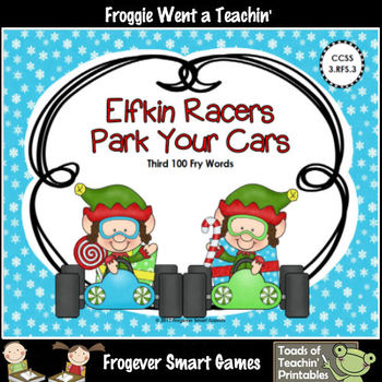 Literacy Center--Elfkin Racers Park Your Cars (Third 100 Fry Words)