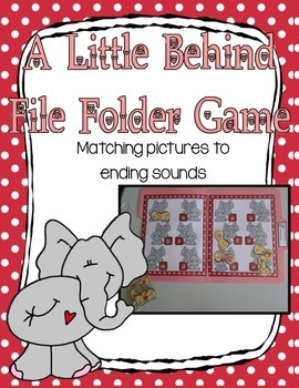 Literacy Center Ending Sounds A Little Behind File Folder Game