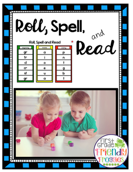 Literacy Center Games - Roll, Spell, Read