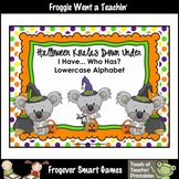 Alphabet--Halloween Koalas Down Under I Have.. Who Has? Alphabet Games