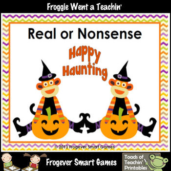 Literacy Center-Happy Haunting Real or Nonsense?