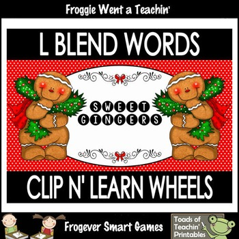 "Literacy Center--L Blends Words Clip n' Learn Wheels ""Sweet Gingers"""