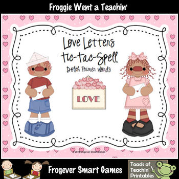 Valentine's Day-Love Letters Tic-Tac-Read and Tic-Tac-Spell Primer Words