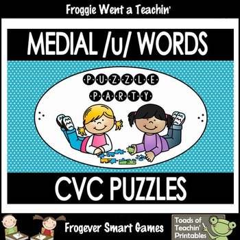 """CVC Word Puzzles--Medial /u/ Words """"Puzzle Party"""""""