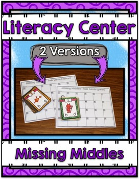 Literacy Center ~ Missing Middles