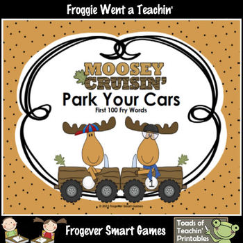 Literacy Center--Moosey Crusin' Park Your Cars (First 100 Fry Words)