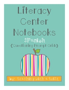 Literacy Center Notebooks Questioning Stem Grids {Spanish}