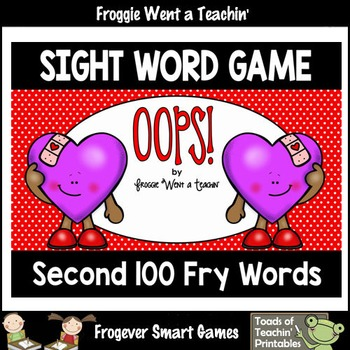 Valentine's Day--OOPS! Sight Word Game Second 100 Fry Words