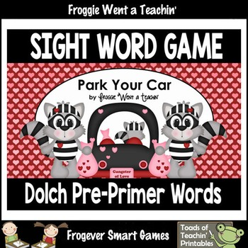 Valentine's Day--Park Your Car Sight Word Game Pre-Primer