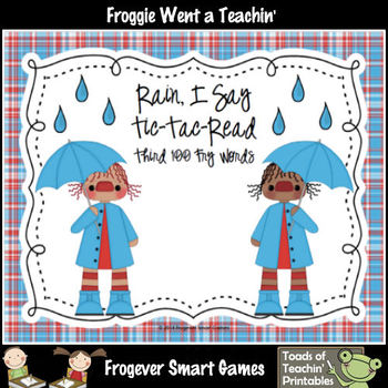 Literacy Center--Rain I Say Tic-Tac-Read Third 100 Fry Words