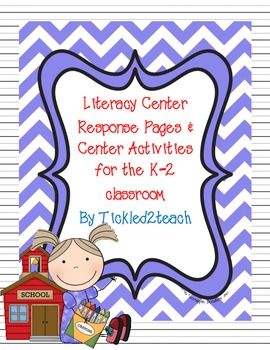 Literacy Center Response Pages and Activities