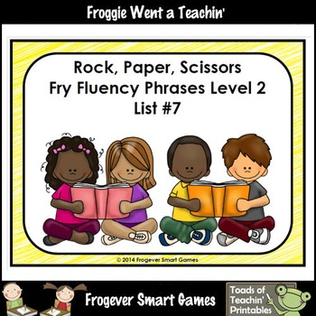 Literacy Center-Rock Paper Scissors Fry Fluency Phrases Fry Words Level 2 List 7