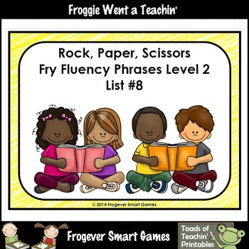 Literacy Center-Rock Paper Scissors Fry Fluency Phrases Fry Words Level 2 List 8
