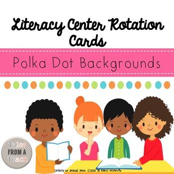 Literacy Center Rotation Cards: Polka Dot Themed