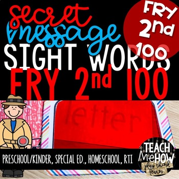 Literacy Center: Secret Message Sight Words, Fry SECOND 100, Write the Room